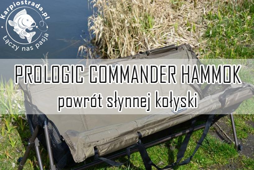 PROLOGIC COMMANDER HAMMOK | POWRÓT SŁYNNEJ KOŁYSKI