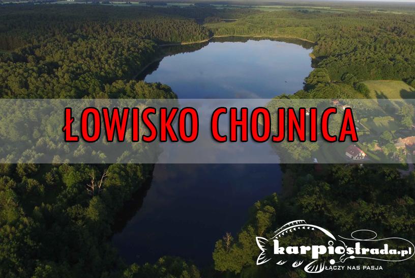 ŁOWISKO CHOJNICA – PATRONAT PORTALU KARPIOSTRADA.PL