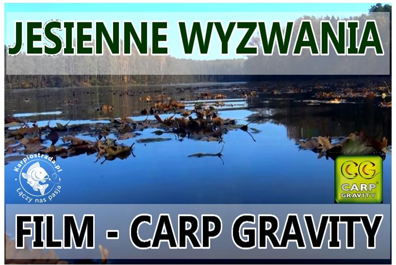 JESIENNE WYZWANIA | CARP GRAVITY