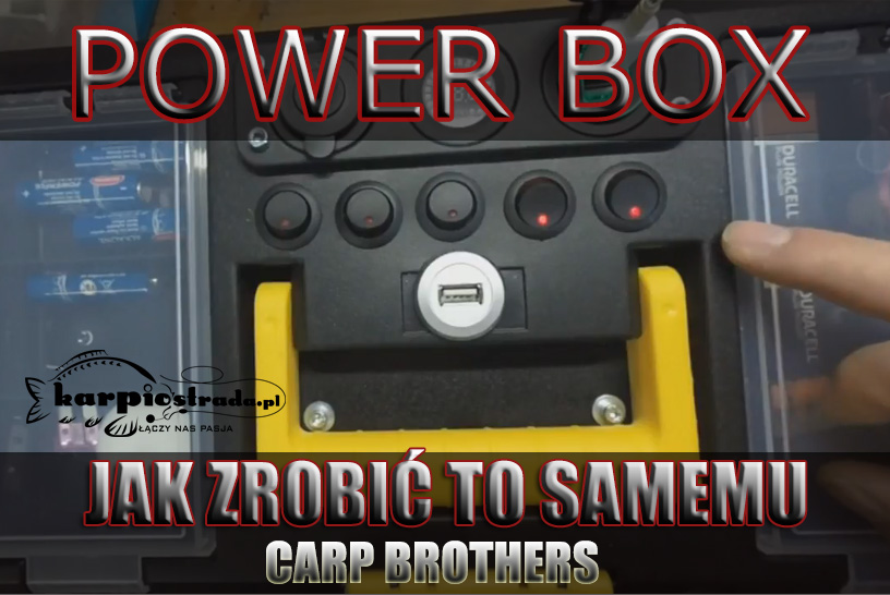 POWER BOX | JAK TO ZROBIĆ | CARP BROTHERS