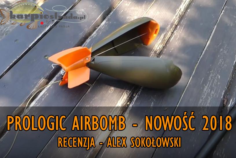 PROLOGIC AIRBOMB – RECENZJA – ALEX SOKOŁOWSKI