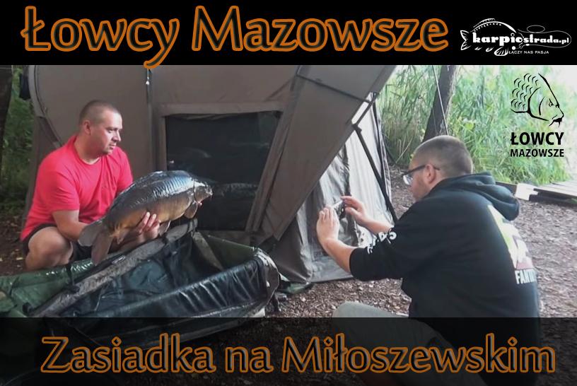 KARPIKI Z JEZIORA MIŁOSZEWSKIEGO | Łowcy Mazowsze