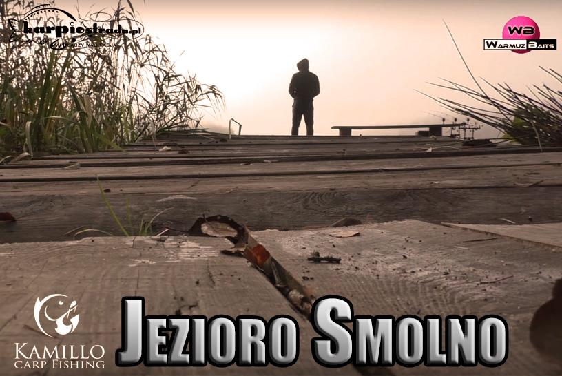 JEZIORO SMOLNO JESIENNE WYPRAWY | CARP FISHING KAMILLO