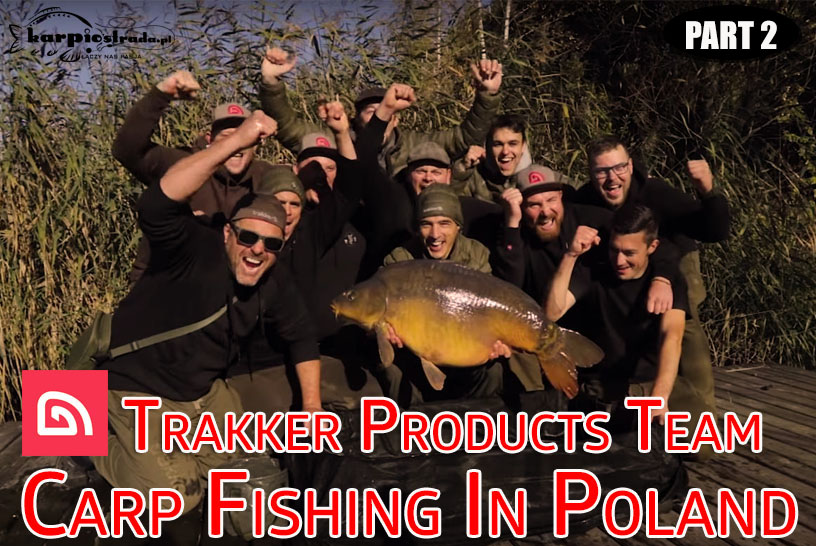 CARP FISHING IN POLAND | TRAKKER PRODUCTS | PART 2