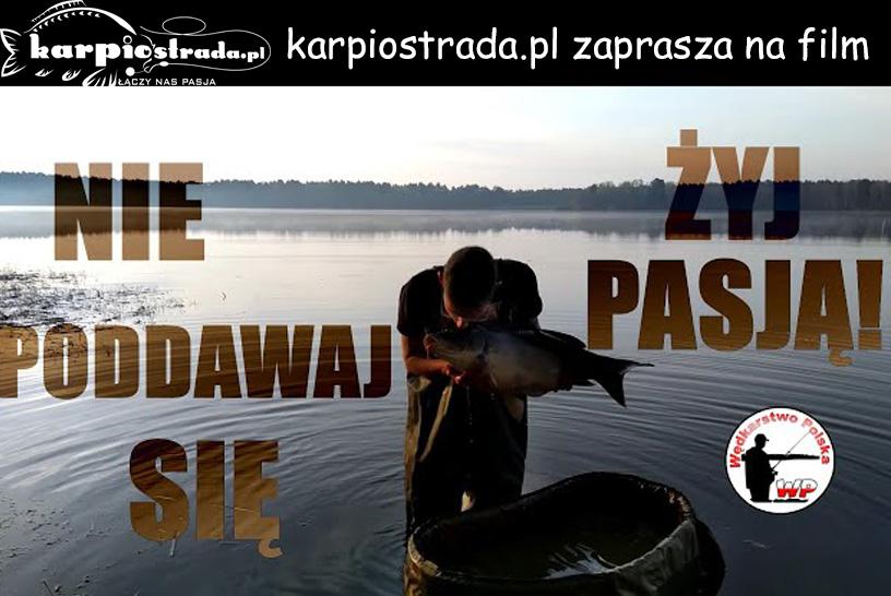 ŻYJ Z PASJĄ – FILM MOTYWACYJNY | WĘDKARSTWO POLSKA
