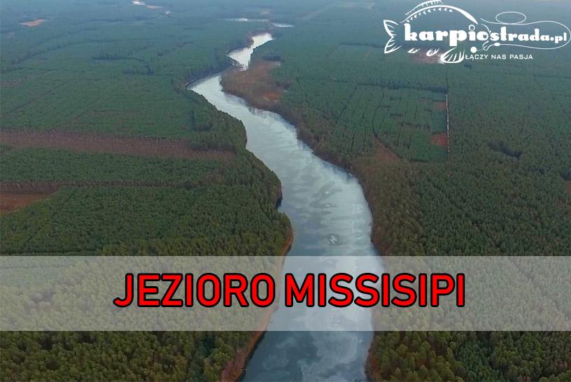 JEZIORO MISSISIPI – PATRONAT PORTALU KARPIOSTRADA.PL