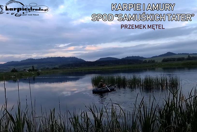 "KARPIE I AMURY SPOD ""SAMUŚKICH TATER"" KARPLOV"