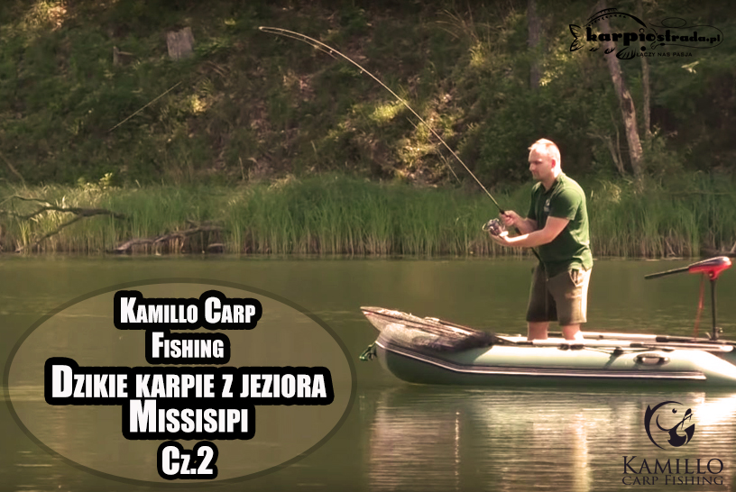 JEZIORO MISSISIPI KAMILLO CARP FISHING | CZ.2