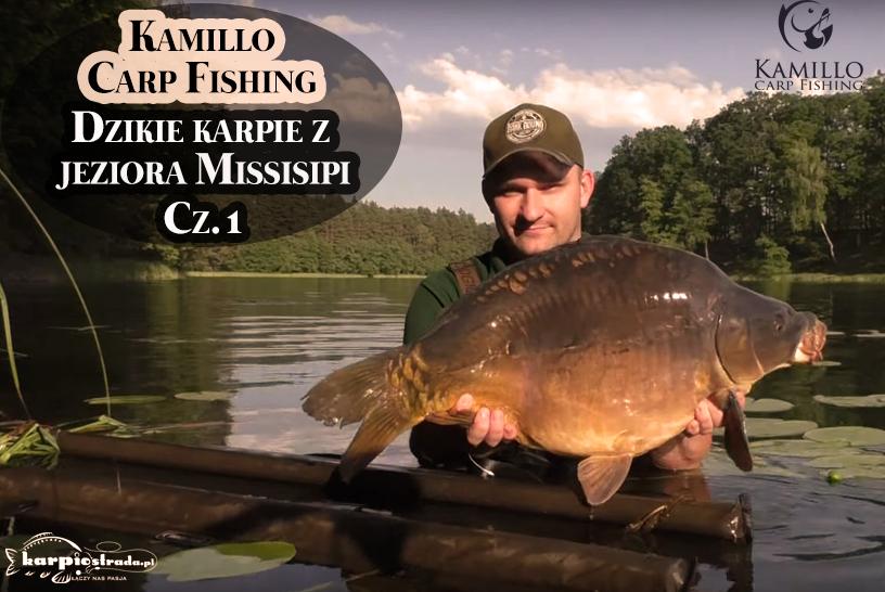 JEZIORO MISSISIPI KAMILLO CARP FISHING | CZ.1