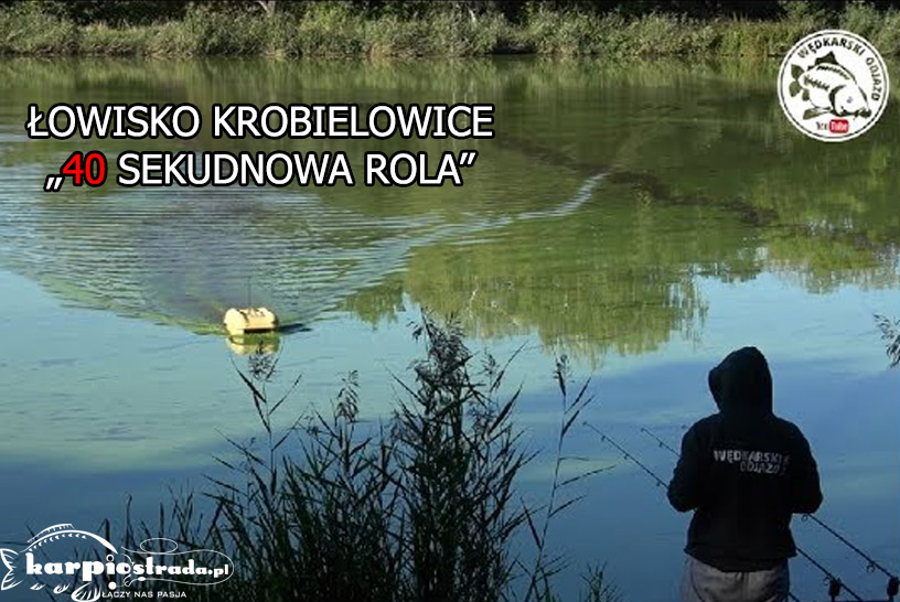 "ŁOWISKO KROBIELOWICE ""40 SEDKUNDOWA ROLA"""