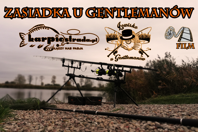 film z zasiadki na łowisku u Gentlemanów