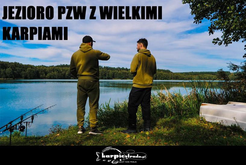 Jezioro PZW i duże karpie