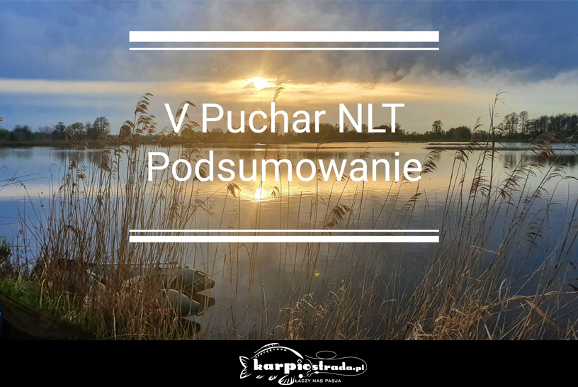 V PUCHAR NLT | PODSUMOWANIE