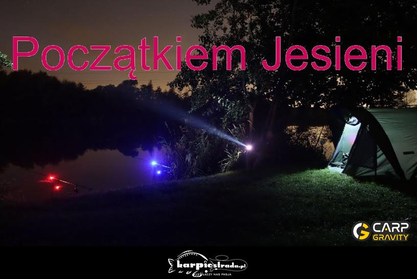 POCZĄTKIEM JESIENI | CARP GRAVITY